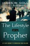 The Lifestyle of a Prophet A 21-Day Journey to Embracing Your Calling,0800795369,9780800795368