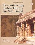 Sriramabhinandanam Reconstructing Indian History For S.R. Goyal 4 Vols. 1st Edition,8187036990,9788187036999