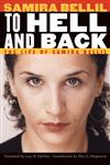 To Hell and Back The Life of Samira Bellil,0803213565,9780803213562
