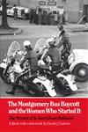 Montgomery Bus Boycott and the Women Who Started It The Memoir of Jo Ann Gibson Robinson,0870495275,9780870495274