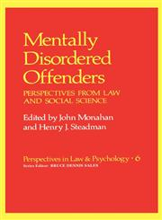 Mentally Disordered Offenders Perspectives from Law and Social Science,0306411512,9780306411519