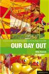 Our Day Out Improving Standards in English Through Drama 1st Edition,1408134853,9781408134856