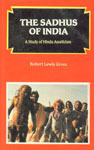 The Sadhus of India A Study of Hindu Asceticism,817033067X,9788170330677