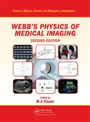 Webb's Physics of Medical Imaging 2nd Edition,0750305738,9780750305730