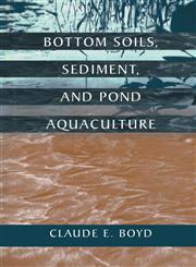 Bottom Soils, Sediment, and Pond Aquaculture,0412069415,9780412069413