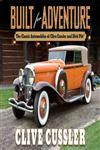 Built for Adventure The Classic Automobiles of Clive Cussler and Dirk Pitt,0399158103,9780399158100
