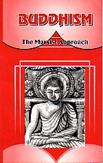 Buddhism The Marxist Approach 7th Reprint,817007004X,9788170070047