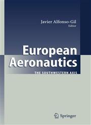 European Aeronautics The Southwestern Axis,364207135X,9783642071355