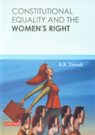 Constitutional Equality and the Women's Right 1st Edition,8178846365,9788178846361