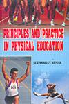 Principles and Practice in Physical Education,8188837504,9788188837502