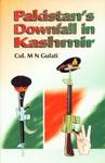 Pakistan's Downfall in Kashmir The Three Indo-Pak Wars 2nd Impression,8170491274,9788170491279