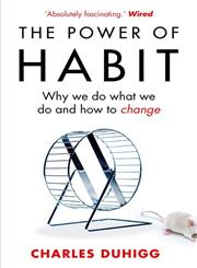 The Power of Habit Why We Do What We Do, and How to Change,1847946240,9781847946249