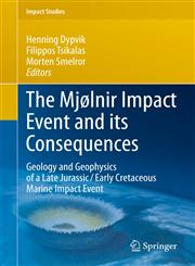The Mjolnir Impact Event and Its Consequences Geology and Geophysics of a Late Jurassic/Early Cretaceous Marine Impact Event,3642265561,9783642265563
