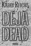 Deja Dead A Novel,0684841177,9780684841175