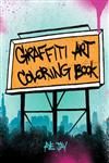 Graffiti Art Coloring Book,0811876764,9780811876766