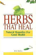 Herbs That Heal Natural Remedies for Good Health 23rd Edition,8122201334,9788122201338