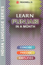 Readwell's Learn Punjabi in a Month Easy Method of Learning Punjabi through English without a Teacher [Concise; Precise; Simplified],8187782072,9788187782070