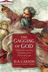 Gagging of God, The Christianity Confronts Pluralism,031024286X,9780310242864