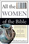 All the Women of the Bible,0310281512,9780310281511