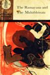 The Ramayana and the Mahabharata Reprint
