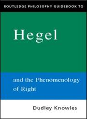 Routledge Philosophy Guidebook to Hegel and The Phenomenology of Spirit (Routledge Philosophy Guidebooks),0415217873,9780415217873