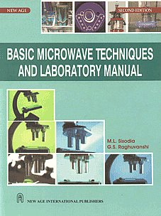Basic Microwave Techniques and Laboratory Manual 2nd Edition, Reprint,8122421377,9788122421378