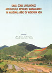 Small-Scale Livelihoods and Natural Resource Management in Marginal Areas of Monsoon Asia,8121105366,9788121105361