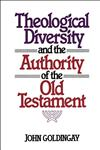 Theological Diversity and the Authority of the Old Testament,080280229X,9780802802293