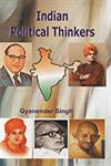 Indian Political Thinkers,8184550529,9788184550528