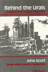 Behind the Urals An American Worker in Russia's City of Steel Enlarged Edition,0253205360,9780253205360