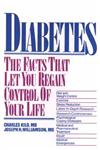 Diabetes The Facts That Let You Regain Control of Your Life,0471858013,9780471858010