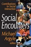 Social Encounters Contributions to Social Interaction,0202362914,9780202362915