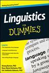 Linguistics For Dummies,1118091698,9781118091692