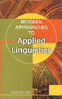 Modern Approaches to Applied Linguistics 1st Edition,8175941197,9788175941199