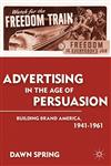Advertising in the Age of Persuasion,1137347171,9781137347176