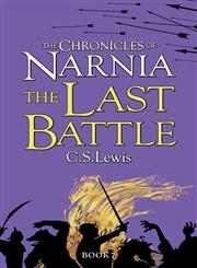 The Chronicles of Narnia The Last Battle,000736380X,9780007363803