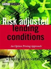 Risk-Adjusted Lending Conditions An Option Pricing Approach,0470847522,9780470847527