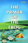 The Prayer of the Frog A Book of Story Meditations Vol. 1 17th Edition,8187886250,9788187886259
