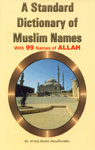 A Standard Dictionary of Muslim Names With 99 Names of Allah,8172313012,9788172313012