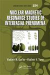 Nuclear Magnetic Resonance Studies of Interfacial Phenomena,1466551682,9781466551688