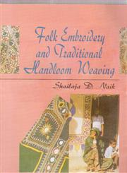 Folk Embroidery and Traditional Handloom Weaving,8170248779,9788170248774