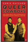 Queer Cowboys And Other Erotic Male Friendships in Nineteenth-Century American Literature 1st Edition,0312293402,9780312293406