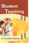 Student Teaching,8131304906,9788131304907