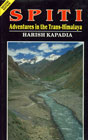 Spiti Adventures in the Trans-Himalaya 2nd Edition,8173870934,9788173870934