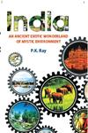 India an Ancient Exotic Wonderland of Mystic Environment,9351280063,9789351280064