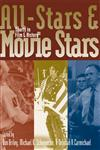 All-Stars and Movie Stars Sports in Film and History,0813124484,9780813124483