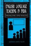 English Language Teaching in India Problems and Issues,8171565549,9788171565542