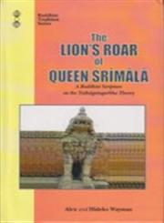 The Lion's Roar of Queen Srimala A Buddhist Scripture on the Tathagatagarbha Theory,8120807316,9788120807310
