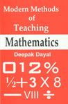 Modern Methods of Teaching Mathematics,8131302334,9788131302330