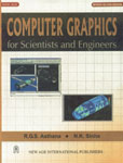 Computer Graphics for Scientists and Engineers 2nd Revised Edition, Reprint,8122408745,9788122408744